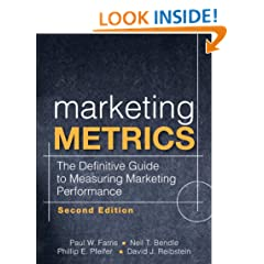 Marketing Metrics: The Definitive Guide to Measuring Marketing Performance (2nd Edition)