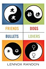 Friends Dogs Bullets Lovers