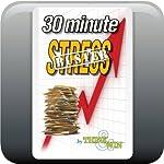 30-Minute Stress Buster   Greg McPhee,Raymond Elias,Jane E. Briggs
