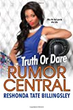 Truth or Dare (Rumor Central)