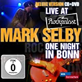 Live At Rockpalast - One Night In Bonn Mark Selby