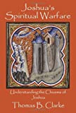 img - for Joshua's Spiritual Warfare: Understanding the Chiasms of Joshua book / textbook / text book
