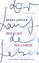 DER LAUF DES LEBENS -: GESCHICHTEN VOM MENSCHSEIN (GERMAN EDITION)