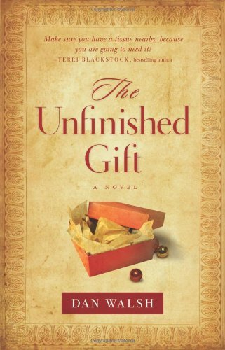 Unfinished Gift, The: A Novel