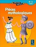 echange, troc Jean-Dominique Bouvot, François Fontaine, Marie-Jo Grandjouan-Minot, Sylvaine Hinglais - Pièces mythologiques : 8/ 12 ans