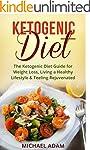 Ketogenic Diet: The Ketogenic Diet Gu...