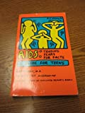 AIDS: Trading Fears for Facts a Guide for Teens (0890432694) by Hein, Karen, M.D.