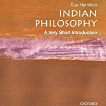 Indian Philosophy: A Very Short Introduction Audiobook by Sue Hamilton Narrated by Neil Shah