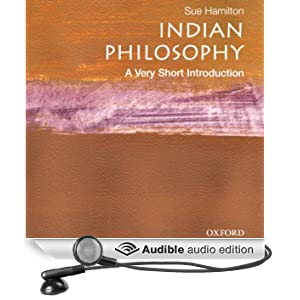 Indian Philosophy: A Very Short Introduction (Unabridged)