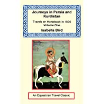 Journeys in Persia and Kurdistan Volume One Paperback