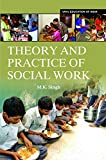 Theory and Practice of Social Work