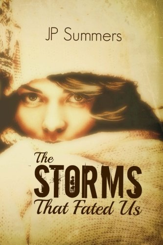 The Storms That Fated Us: The Storms That Fated Us