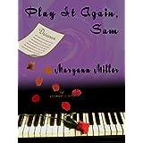 Play It Again Sam ~ Maryann Miller