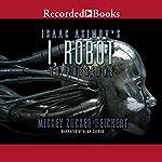 Isaac Asimov's I, Robot: To Preserve | Mickey Zucker Reichert