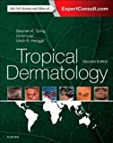 img - for Tropical Dermatology, 2e book / textbook / text book