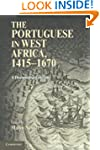 The Portuguese in West Africa, 1415-1...
