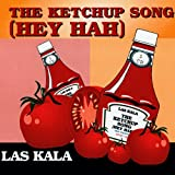 The Ketchup Song (Hey Hah) (English Version)