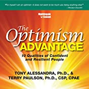 The Optimism Advantage: 10 Qualities of Confident and Resilient People | Terry Paulson, Tony Alessandra