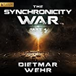 The Synchronicity War, Part 4 | Dietmar Wehr