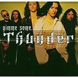 Gimme Some...Thunderby Thunder