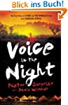 Voice in the Night: The True Story of...