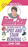 The Royal Guide to Spot and Stain Removal (1451613040) by Cobb, Linda