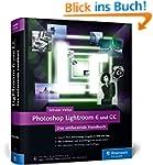 Photoshop Lightroom 6 und CC: Das umf...