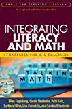 Integrating Literacy and Math: Strategies for K-6 Teachers (Tools for Teaching Literacy)