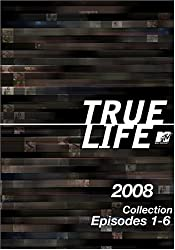 True Life 2008 Collection, Episodes 1-6