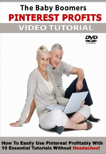 Baby Boomers Pinterest Profits DVD Tutorial