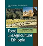 img - for [(Food and Agriculture in Ethiopia: Progress and Policy Challenges )] [Author: Paul Anthony Dorosh] [Jan-2013] book / textbook / text book