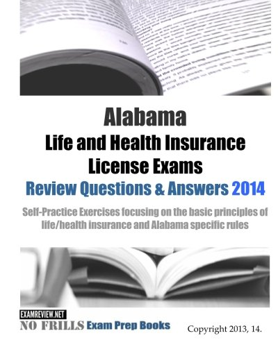 Alabama Life And Health Insurance License Exams Review