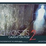 Ghost Caught on Film 2: 2
