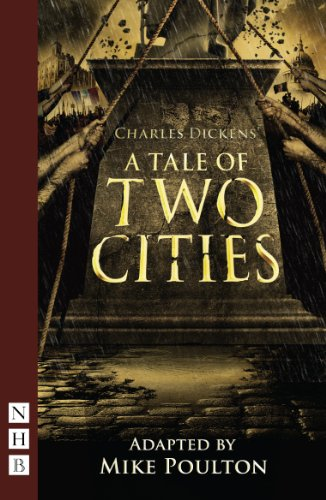 Charles Dickens - A Tale of Two Cities (Stage Version) (NHB Modern Plays)