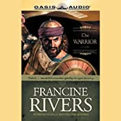 The Warrior (Unabridged) | [Francine Rivers]