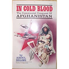In Cold Blood: The Communist Conquest of Afghanistan