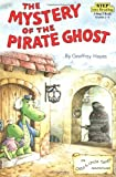 img - for The Mystery of the Pirate Ghost: An Otto & Uncle Tooth Adventure (Step into Reading) book / textbook / text book