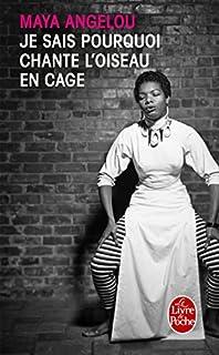 Je sais pourquoi chante l'oiseau en cage, Angelou, Maya