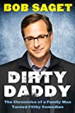 img - for Dirty Daddy: The Chronicles of a Family Man Turned Filthy Comedian book / textbook / text book