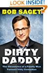 Dirty Daddy: The Chronicles of a Fami...