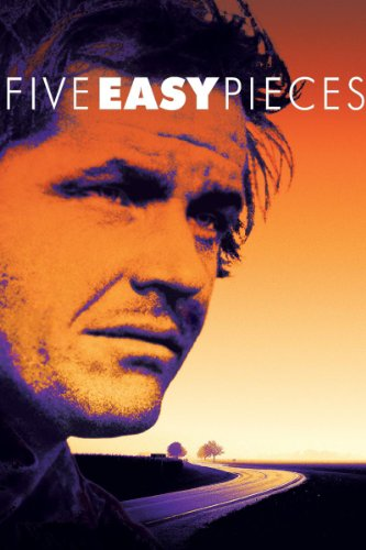 Five Easy Pieces starring Jack Nicholson and Karen Black