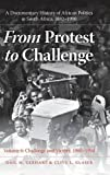 img - for From Protest to Challenge, Volume 6: A Documentary History of African Politics in South Africa, 1882-1990, Challenge and Victory, 1980-1990 book / textbook / text book
