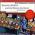 Monsieur Ibrahim und die Blumen des Koran Hörbuch von Eric-Emmanuel Schmitt Gesprochen von: Matthias Ponnier