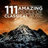 111 Amazing Pieces of Classical Music