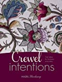 img - for Crewel Intentions: Fresh Ideas for Jacobean Embroidery book / textbook / text book