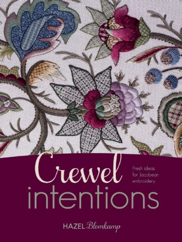 Great Deal! Crewel Intentions: Fresh Ideas for Jacobean Embroidery