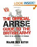 The Official ARRSE Guide to the British Army
