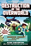 img - for Destruction of the Overworld: Herobrine Reborn Book Two: A Gameknight999 Adventure: An Unofficial Minecrafter s Adventure (Minecraft Gamer's Adventure) book / textbook / text book