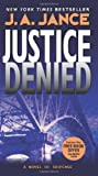 Justice Denied (0060540931) by Judith A. Jance