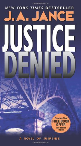 Justice Denied (J. P. Beaumont Mysteries)